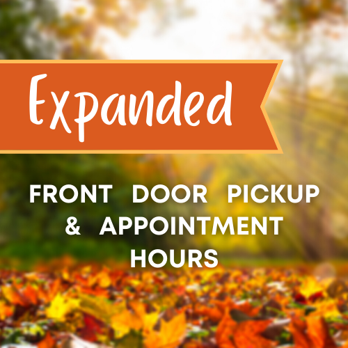 Expanded Front Door Pickup and Appointment Hours