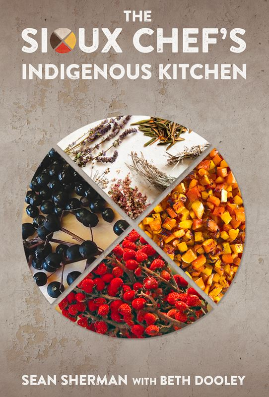 The Sioux Chef Indigenous Kitchen
