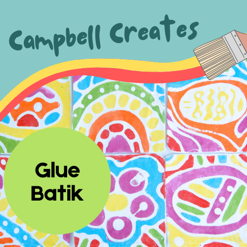 campbell creates glue batik